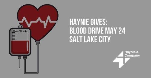 Haynie Gives: Blood Drive May 24 Salt Lake City