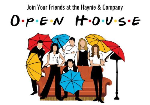 join your friends at the Haynie & Company open house